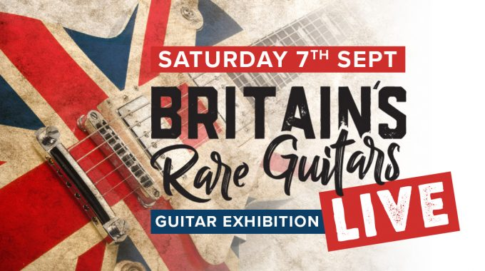 Britain's Rare Guitars LIVE!